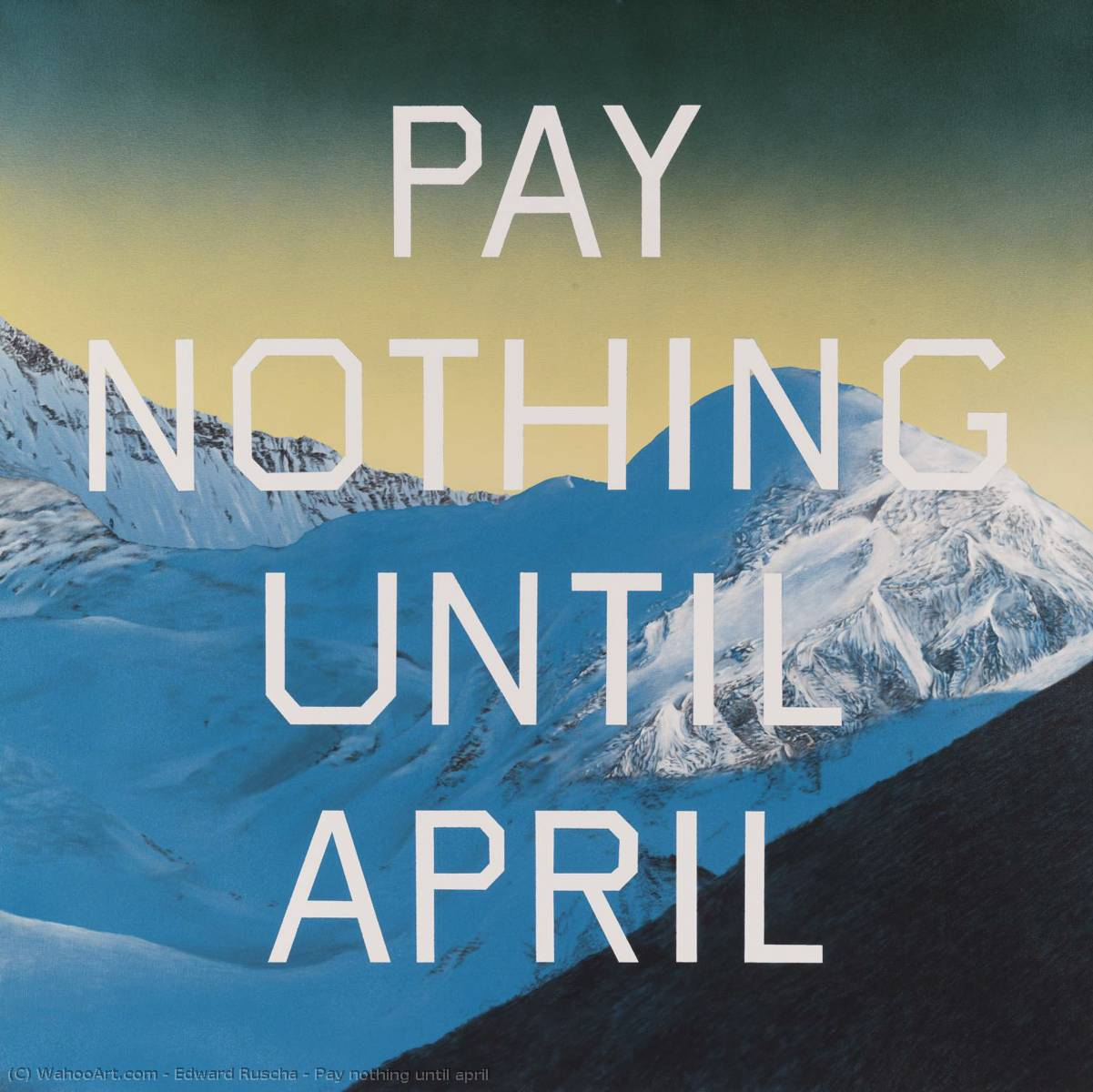 famous painting Pay nothing until april of Edward Ruscha