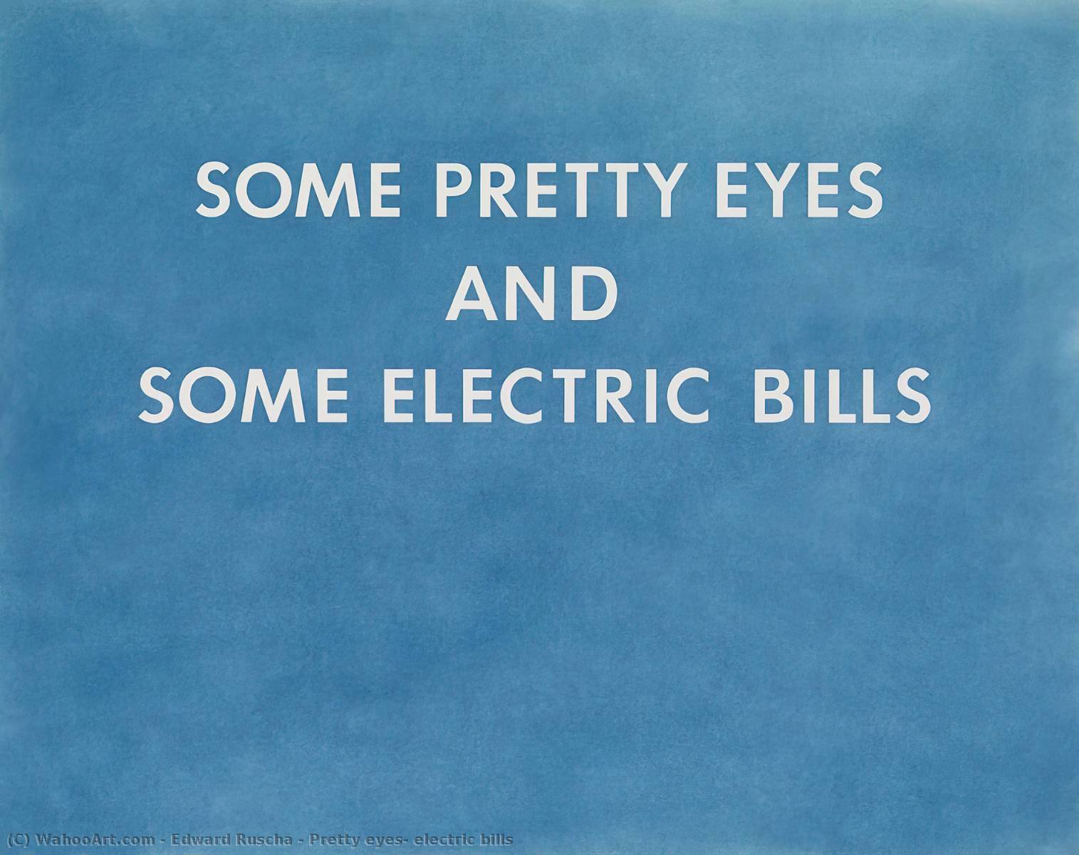 famous painting Pretty eyes, electric bills of Edward Ruscha